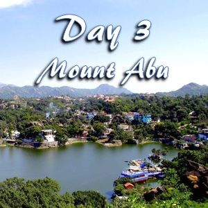 Day 3 at Mount Abu